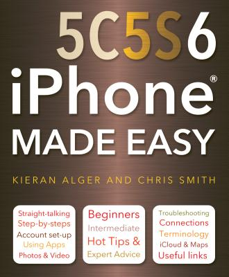 Image for iPhone 5C, 5S and 6 Made Easy
