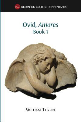 Ovid, Amores (Book 1), Turpin, William