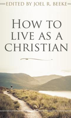 Image for How to Live as a Christian