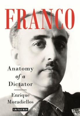 Image for Franco: Anatomy of a Dictator
