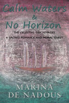 Image for Calm Waters & No Horizon