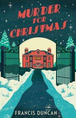 Murder for Christmas, Duncan, Francis