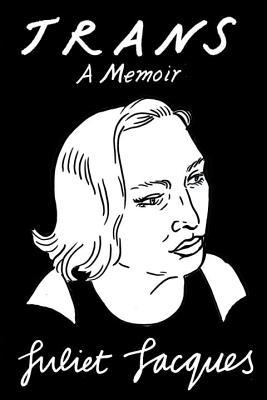 Image for Trans: A Memoir