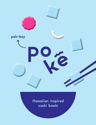 Image for Poke: Hawaiian-Inspired Sushi Bowls