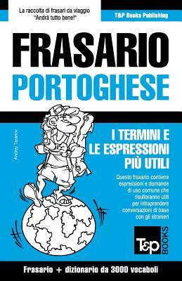 Frasario Italiano-Portoghese e vocabolario tematico da 3000 vocaboli (Italian Edition), Taranov, Andrey