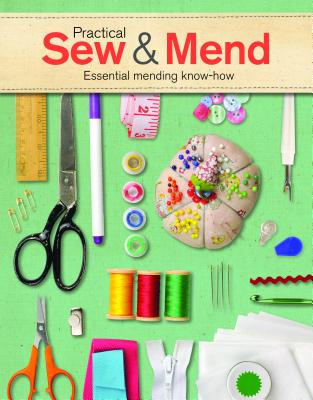 Image for PRACTICAL SEW & MEND: Essential Mending Know-How