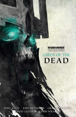 Lords of the Dead: The Return of Nagash / The Fall of Altdorf (Warhammer: The End Times), Reynolds, Josh; Wraight, Chris