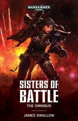 Sister Of Battle - The Omnibus Warhammer 40,000