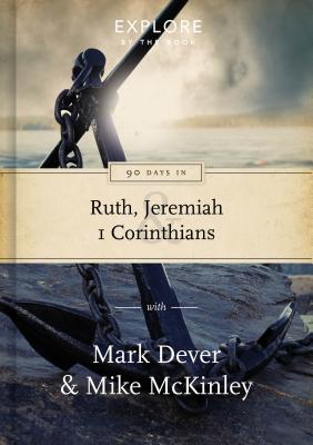 Image for 90 Days in Ruth, Jeremiah and 1 Corinthians (Explore by the Book)