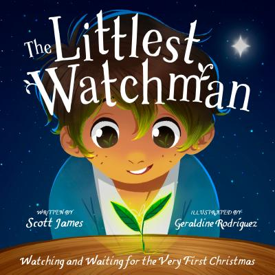 Image for The Littlest Watchman: Watching and Waiting for the Very First Christmas
