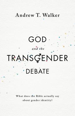 Image for God and the Transgender Debate