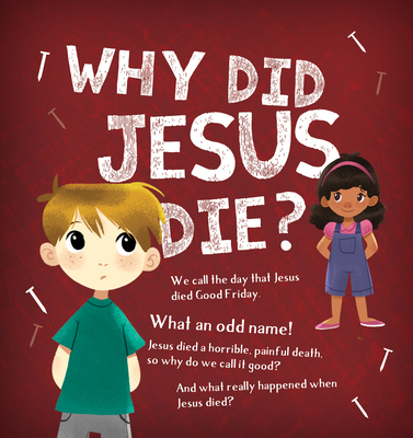 Image for Why Did Jesus Die?