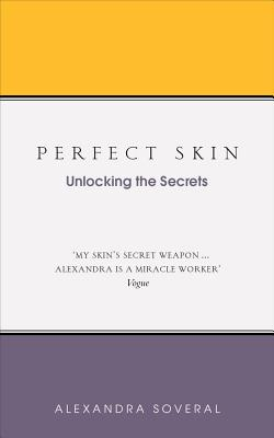 Image for PERFECT SKIN: Unlocking the Secrets