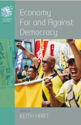 Image for Economy for and Against Democracy (The Human Economy)