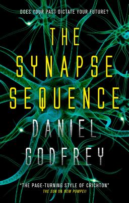The Synapse Sequence, Daniel Godfrey