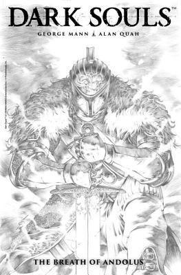 Dark Souls: The Breath of Andolus Artist's Edition, Mann, George