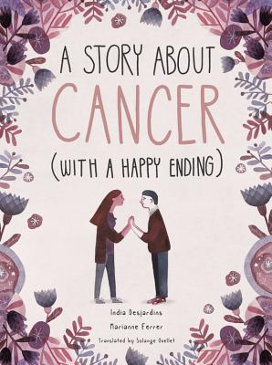 Image for STORY ABOUT CANCER (WITH A HAPPY ENDING)