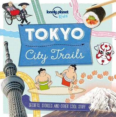 Image for City Trails - Tokyo (Lonely Planet Kids)