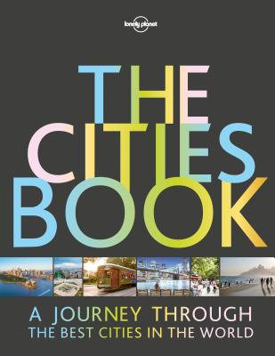 Image for The Cities Book (Lonely Planet)
