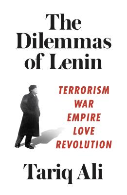 Image for Dilemmas of Lenin: Terrorism, War, Empire, Love, Revolution