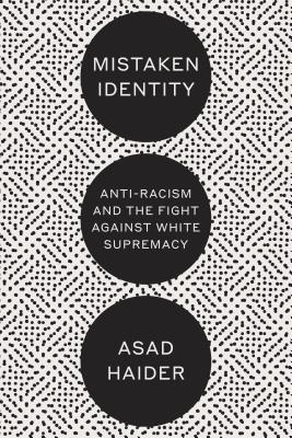 Image for Mistaken Identity: Race and Class in the Age of Trump