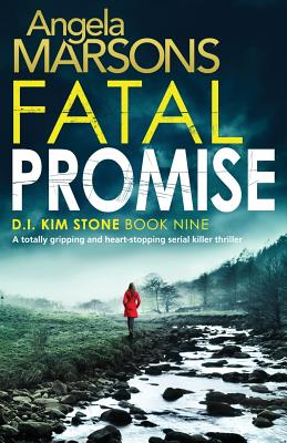 Image for Fatal Promise: A totally gripping and heart-stopping serial killer thriller (Detective Kim Stone Crime Thriller Series) (Volume 9)