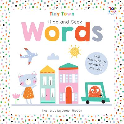 Image for Tiny Town Hide and Seek Words (Tiny Town Hide and Seek Board Books)