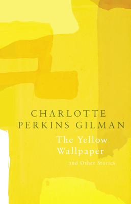 Image for The Yellow Wallpaper (Legend Classics)