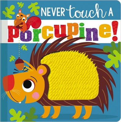 Image for NEVER TOUCH A PORCUPINE
