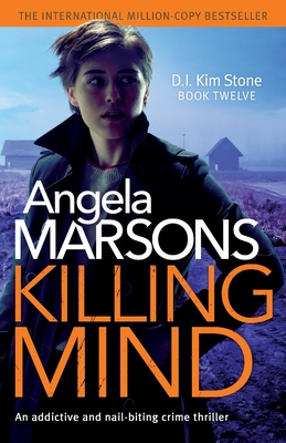 Image for Killing Mind: An addictive and nail-biting crime thriller (Detective Kim Stone Crime Thriller)