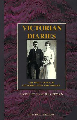 Image for Victorian Diaries: The Daily Lives of Victorian Men and Women