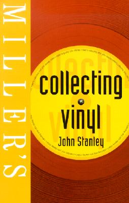 Millers' Collecting Vinyl, Stanley, John