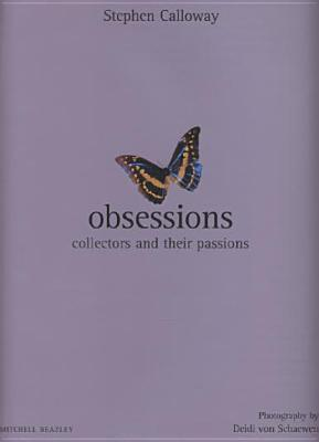 Image for Obsessions: Collectors and Their Passions (Mitchell Beazley Interiors)