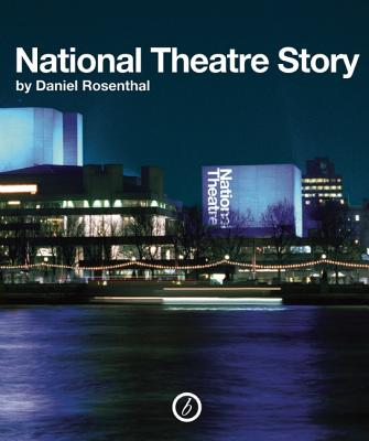 The National Theatre Story, Rosenthal, Daniel