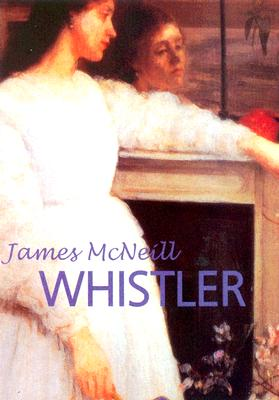 Image for Whistler (Great Masters) First Edition