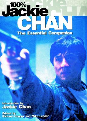 Image for 100% Jackie Chan: The Essential Companion