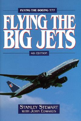 Flying the Big Jets: Flying the Boeing 777