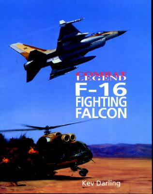Image for F-16 Fighting Falcon: Combat Legends