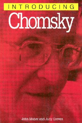 Introducing Chomsky, 2nd Edition, Maher, John