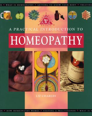 Image for A Practical Introduction to Homeopathy (Mind, Body, Spirit) [Hardcover]