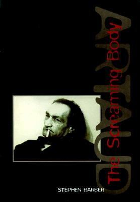 Image for Artaud: The Screaming Body