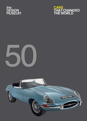 Image for Fifty Cars that Changed the World (Design Museum Fifty)