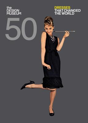 Image for Fifty Dresses that Changed the World (Design Museum Fifty)