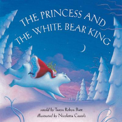 Image for The Princess And The White Bear King