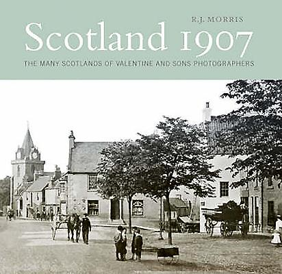 Image for Scotland 1907: The Many Scotlands of Valentine and Sons Photographers