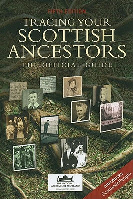 Image for Tracing Your Scottish Ancestors The Official Guide