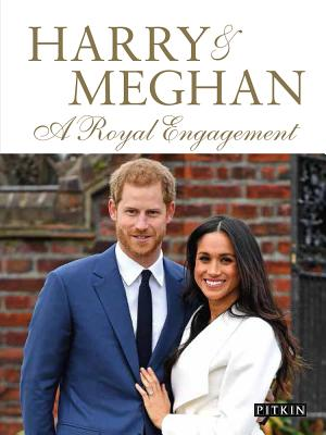 Image for Harry & Meghan: A Royal Engagement (Pitkin Royal Collection)