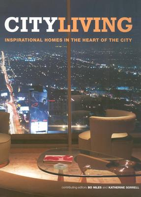 Image for City Living: Inspirational Homes in the Heart of the City