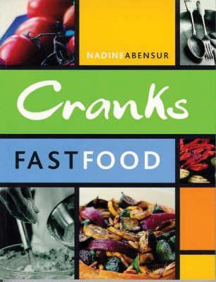 Cranks Fast Food, Abensur, Nadine