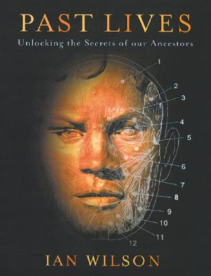 Image for Past Lives: Unlocking the Secrets of Our Ancestors